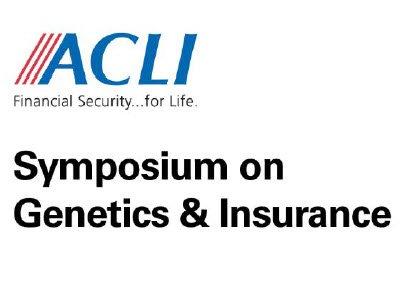Symposium on Genetics & Insurance (ACLI)